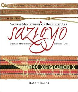 azigyo, Burmese Manuscript Binding Tapes: Woven Miniatures of Buddhist Art (Englisch) Gebundene Ausgabe